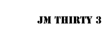 JM Thirty 3